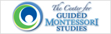 The Center for Guided Montessori Studies